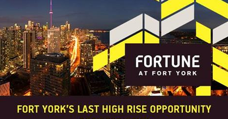 Fortune at Fort York Fort York's Last High Rise Opportunity